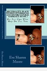RECIPROCITY: Black Women Interracial and Intercultural Marriage—BOOK 3 Kindle Edition