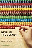 Devil in the Details: Scenes from an Obsessive