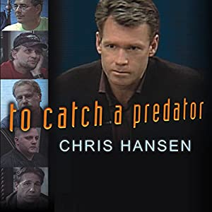 To Catch a Predator Audiobook