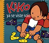img - for Kiko ya se viste solo (Kiko series) book / textbook / text book