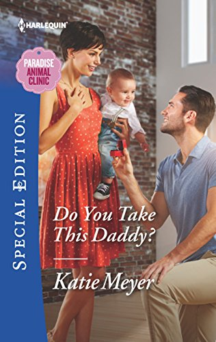 Do You Take This Daddy? (Paradise Animal Clinic)