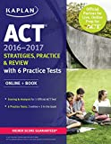 kaplan red book - ACT 2016-2017 Strategies, Practice, and Review with 6 Practice Tests: Online + Book (Kaplan Test Prep)
