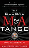 The Global M&A Tango: How to Reconcile Cultural Differences in Mergers, Acquisitions, and Strateg