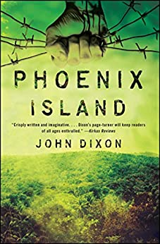 Phoenix Island (Bram Stoker Award for Young Readers) by [Dixon, John]