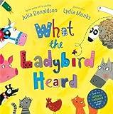 What the Ladybird Heard (Macmillan Children's Books)