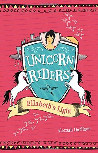 Ellabeth's Light (Unicorn Riders) ebook