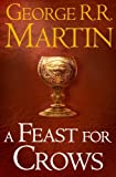 A Song of Ice and Fire (4) - A Feast for Crows (Song of Ice & Fire 4)