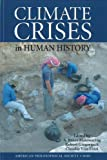 img - for Climate Crises in Human History by American Philosophical Society (2010-11-08) book / textbook / text book
