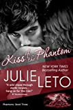Kiss of the Phantom: Sexy Paranormal (Phantom Series Book 3)