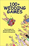 100+ Wedding Games, Joan Wai, 0972835407