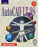 Learn AutoCAD LT for Windows 95, Ralph Grabowski, 155622690X