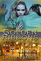 Golden Ribbons (Miss Demeanor Series Book 4)
