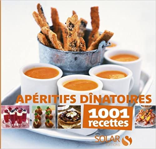 Read Apéritifs dinatoires - 1001 recettes pdf epub