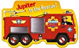 Fireman Sam: Jupiter to the Rescue!