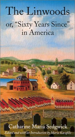"""Download The Linwoods: or, """"Sixty Years Since"""" in America (Hardscrabble Books–Fiction of New England) pdf"""