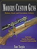 Modern Custom Guns, Tom Turpin, 0873414993