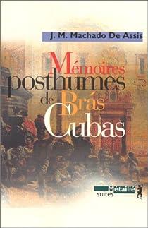 Mémoires posthumes de Brás Cubas par Machado de Assis