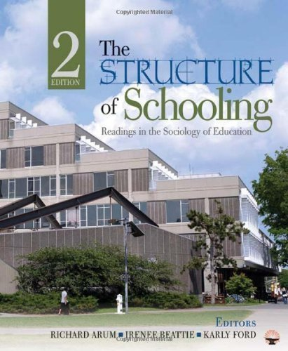 The Structure of Schooling: Readings in the Sociology of Education 2nd edition by Arum, Richard, Beattie, Irenee R., Ford, Karly (2010) Paperback