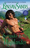 Surrender to the Highlander	 by  Lynsay Sands in stock, buy online here