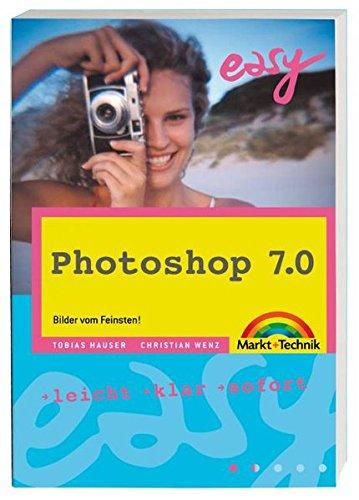 Photoshop 7.0 - M+T Easy . leicht, klar, sofort