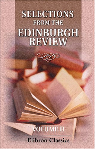 Download Selections from the Edinburgh Review, Volume II ebook