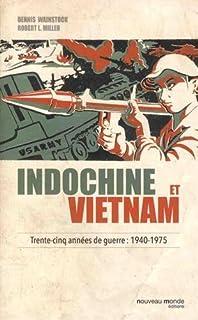 Indochine et Vietnam : trente-cinq années de guerre, Miller, Robert Lawrence