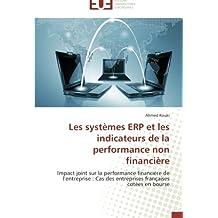 Les systèmes ERP et les indicateurs de la performance non financière: Impact joint sur la performance financière de l'entreprise : Cas des entreprises françaises cotées en bourse
