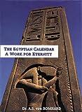The Egyptian Calendar: A Work for Eternity