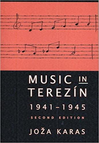 Music In Terezin 1941 1945 2nd Edition