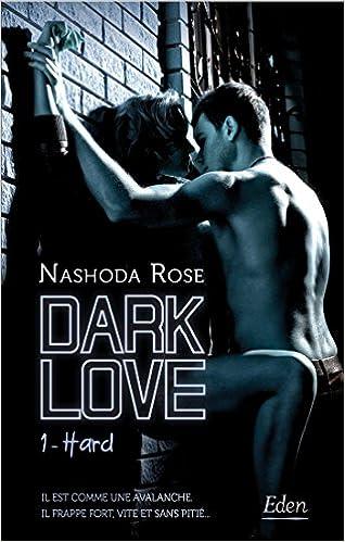 Dark Love - Tome 1 : Hard de Nashoda Rose 51106u1uFXL._SX316_BO1,204,203,200_