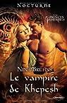 Les Princes Immortels, tome 3 : Le vampire de Khepesh par Bruhns