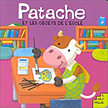 PATACHE ET LES OBJETS DE L'COLE