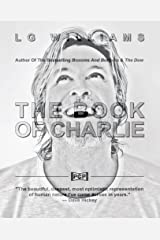 The Book Of Charlie (The Book Of [Your Name Here]) (Volume 5) by LG Williams (2016-11-30) Paperback