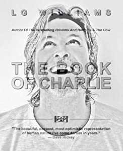 The Book Of Charlie (The Book Of [Your Name Here]) (Volume 5) by LG Williams (2016-11-30)