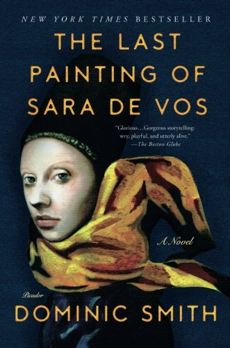 The Last Painting of Sara de Vos: A - Painters Best Worlds