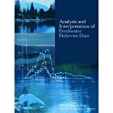 Analysis and Interpretation of Freshwater Fisheries Data
