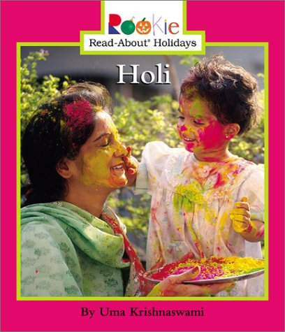 Holi (Rookie Read-About Holidays) by Childrens Pr