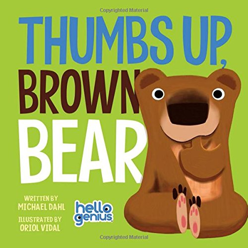 Thumbs Up, Brown Bear (Hello Genius) -
