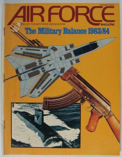 Air Force Magazine , December 1983 , Volume 66 Number 12 ()