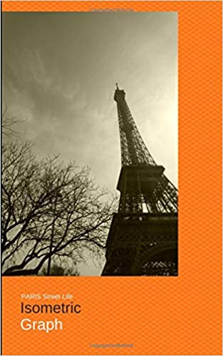 Paris Street Life Isometric Graph Isometric Graph Paper Notebook