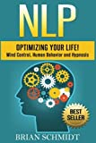img - for Nlp: Optimizing Your Life!- Mind Control, Human Behavior and Hypnosis book / textbook / text book