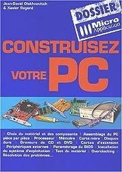 Dossier : Construisez votre PC