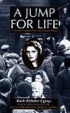 A Jump for Life, Ruth Altbeker Cyprys, 0826410367