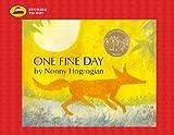 One Fine Day, Nonny Hogrogian, 1416903127