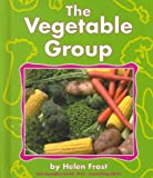 The Vegetable Group, Helen Frost, 0736805419