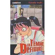 FEMME DÉFIGURÉE T02 (LA)