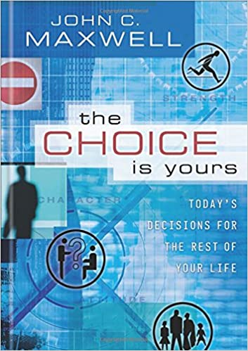 "Image result for ""the choice is yours"" maxwell book"