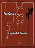 PoleCats I: Beginning Pole Dancing