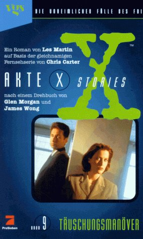 Akte X Stories, Die unheimlichen Fälle des FBI, Bd.9, Täuschungsmanöver