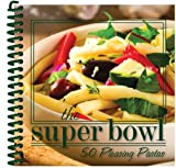 The Super Bowl, 50 Pleasing Pastas, CQ Products, 1563832933